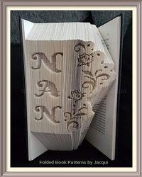 Nan Roses Book Folding Book Folding Patterns Book Art
