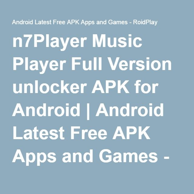 n7Player Music Player Full Version unlocker APK for Android