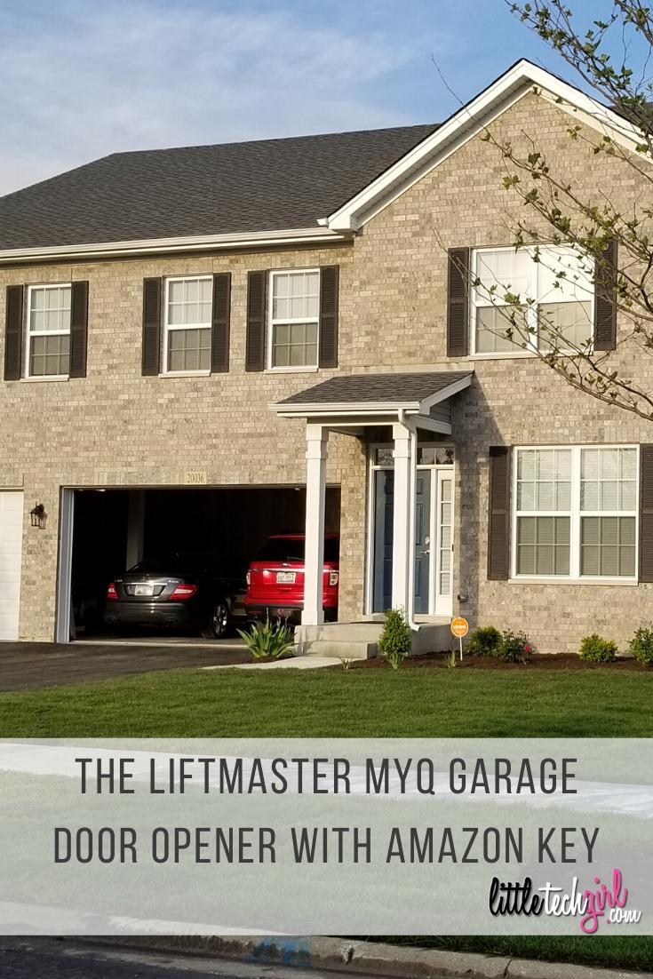 The Liftmaster Myq Garage Door Opener With Amazon Key Garage