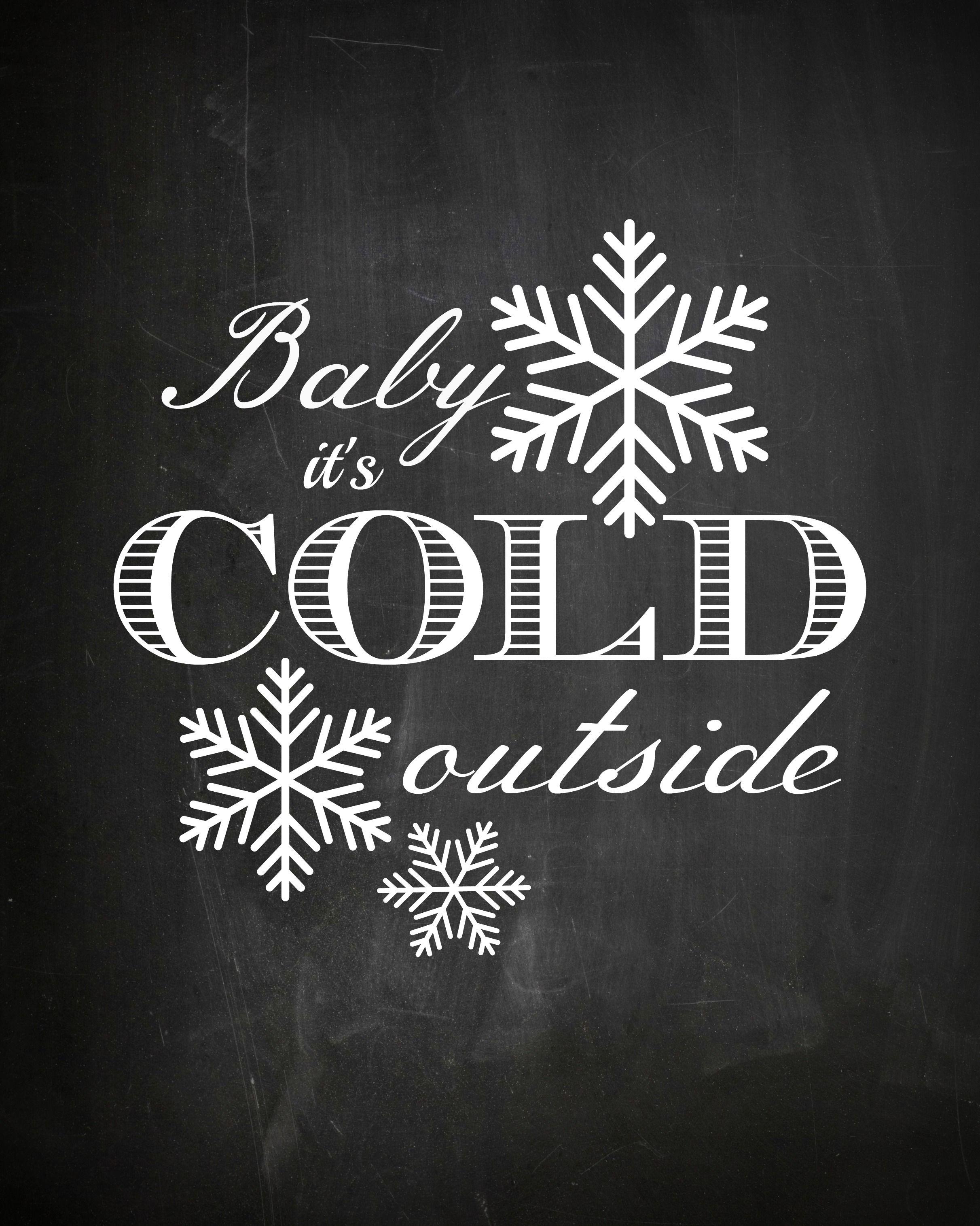 printable chalkboard art christmas baby it s cold outside tafel