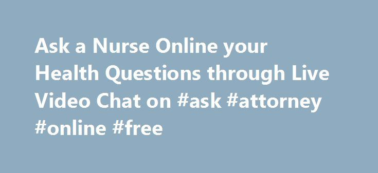 Chat With A Nurse Online For Free