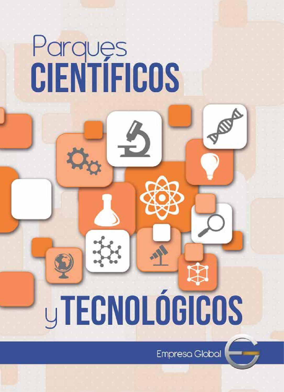 Eg 110  En definitiva un Parque Científico y Tecnológico alberga, integra y estimula el funcionamiento de la que es –por su contribución a la sociedad– la cuádruple hélice, la cual activa un círculo virtuoso alimentado de conocimiento, innovación y formación de talentos, para la obtención de productos de alto componente científico. Las estadísticas obtenidas por organismos a nivel internacional, avalan a este modelo como la opción para dinamizar y apuntar hacia una economía y sociedad del…