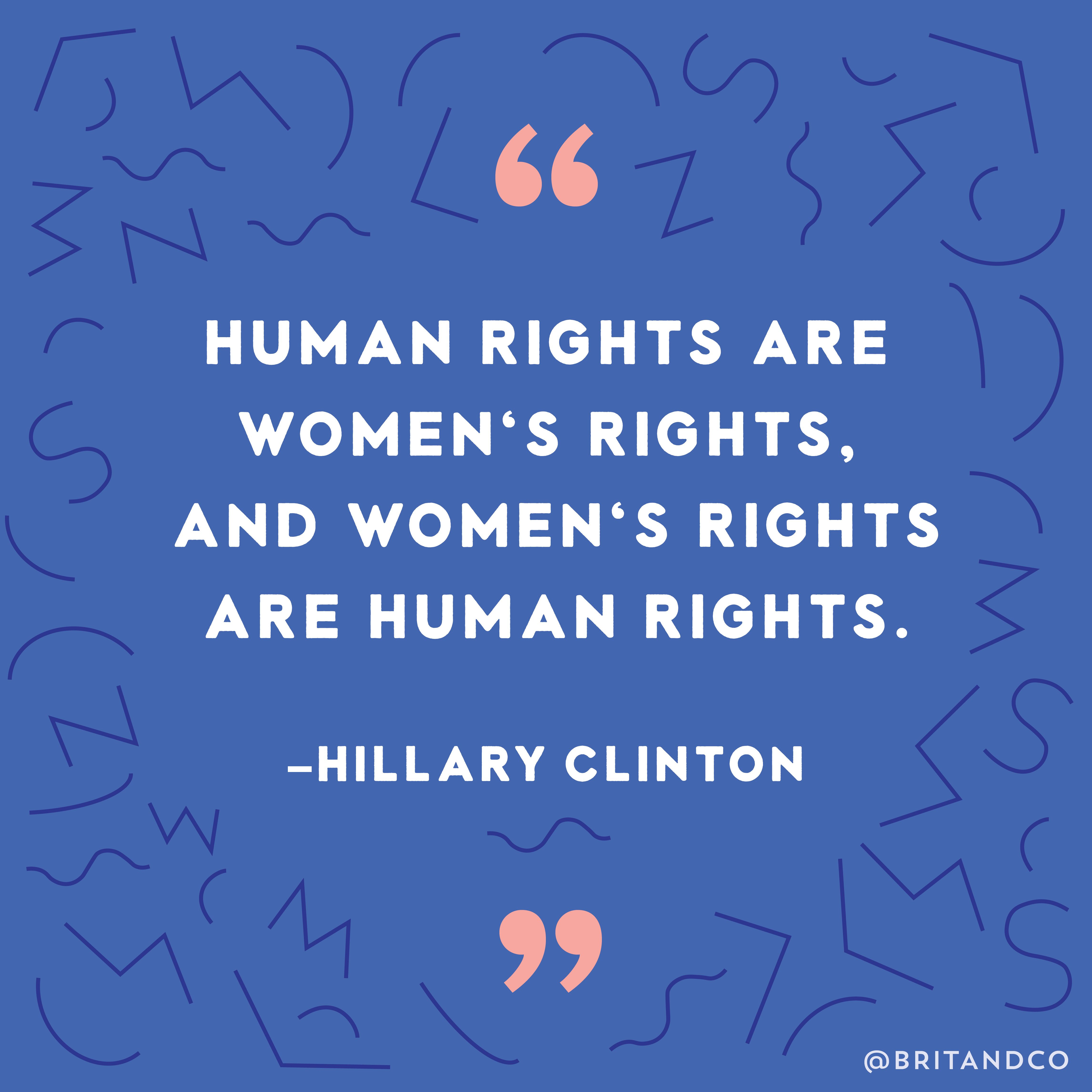 Womens Rights Quotes Human Rights Are Women's Rights And Women's Rights Are Human