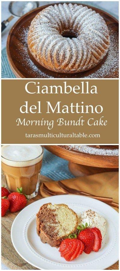 Photo of Ciambella del Mattino (Morning Bundt Cake) and Authentic Italian Desserts Cookbook Review – Tara's Multicultural Table