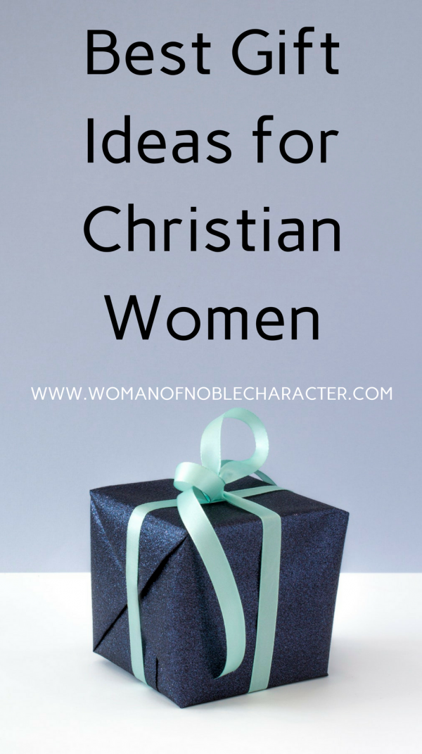 10 Great Gift Ideas For Christian Women On Your List This Year With Photos Links And Resource To Make Christmas Birthday Or Valentines Day Shopping A
