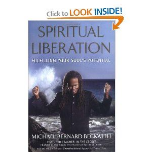 Spiritual Liberation: Fulfilling Your Soul's Potential [Hardcover]  Michael Bernard Beckwith (Author)