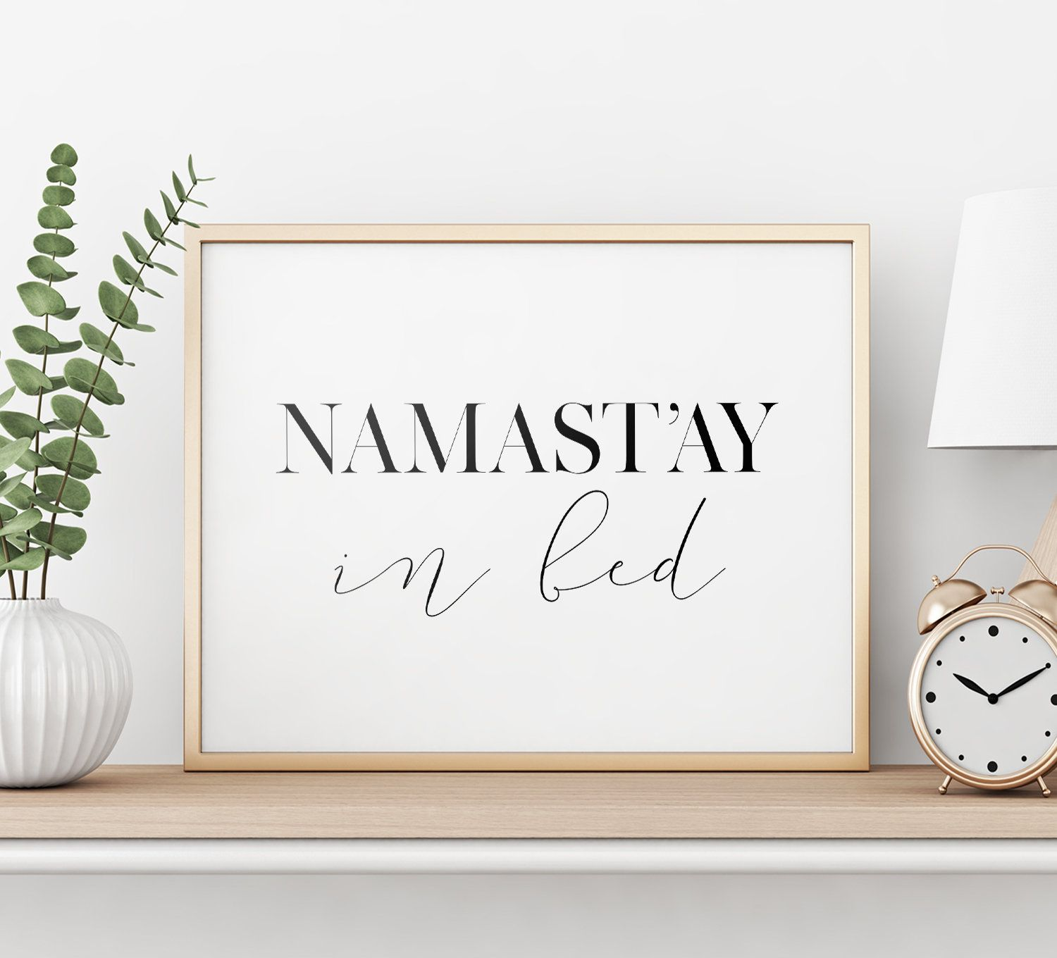 Namastay In Bed Printable Poster, Bedroom Decor