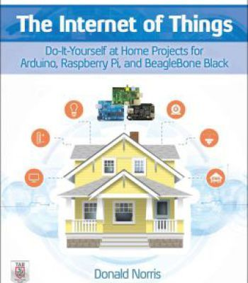 The internet of things do it yourself at home projects for arduino the internet of things do it yourself at home projects for arduino raspberry solutioingenieria Images
