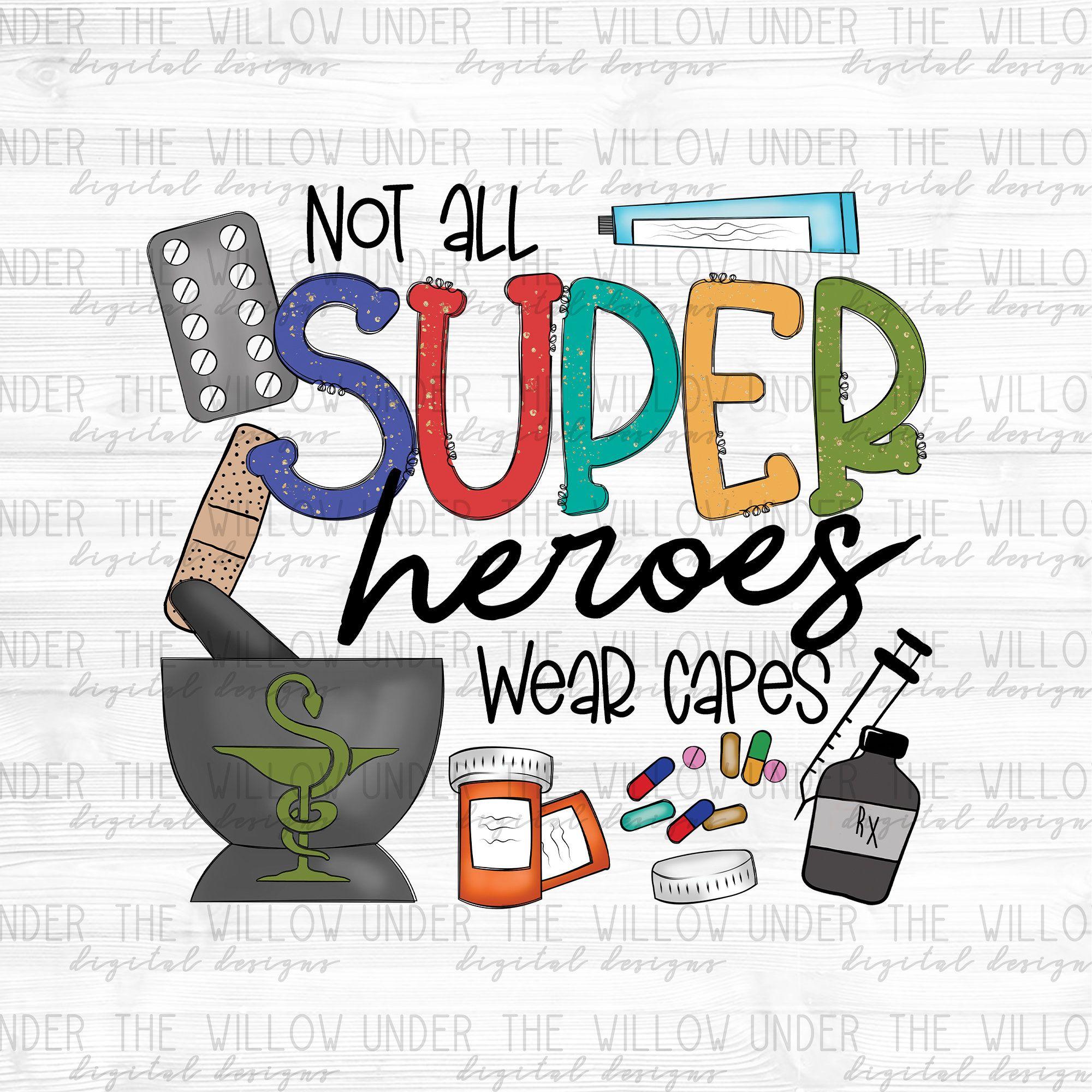 Not All Superheroes Pharmacist Png Pharmacy Tech Png Etsy In 2021 Pharmacy Art Pharmacy Tech Pharmacist