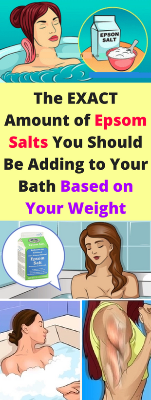 January The EXACT Amount, Of Epsom Salts You Should Be Adding, To Your Bath Based on Your Weight!!!!...