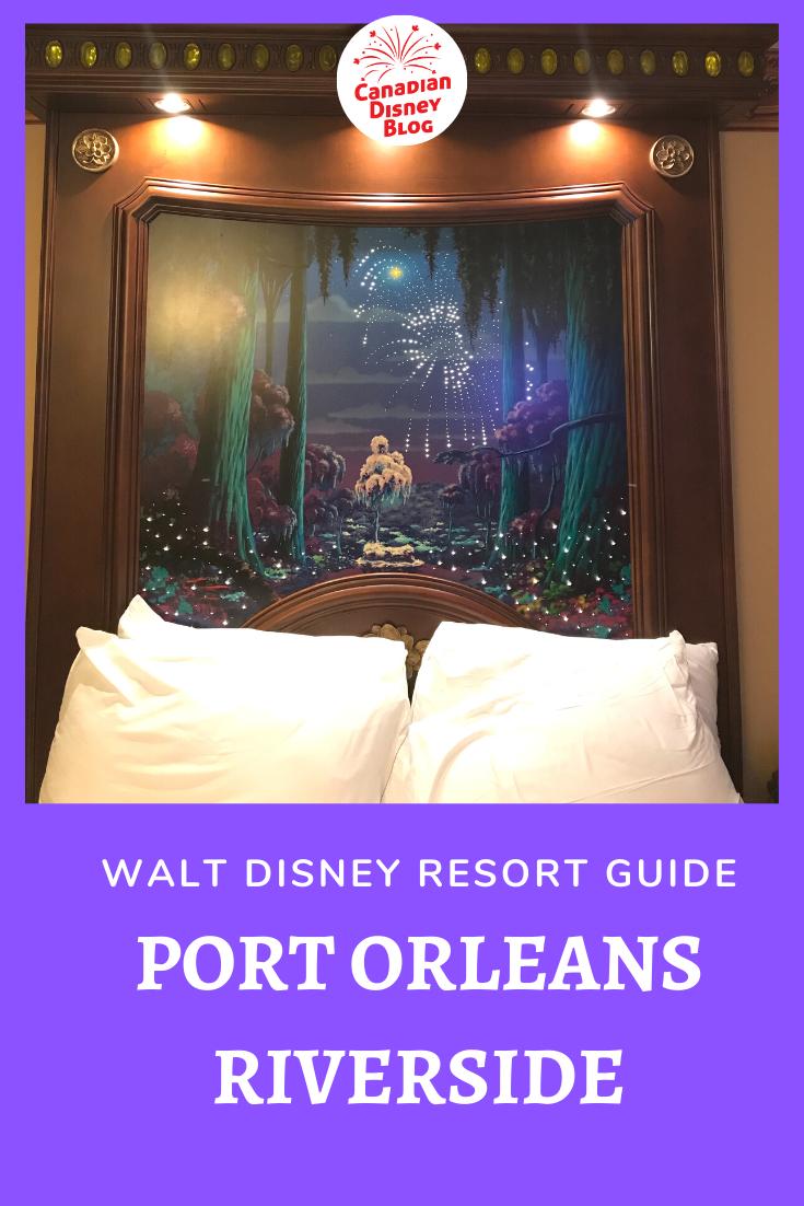 Disney Resort Guide – Port Orleans Riverside