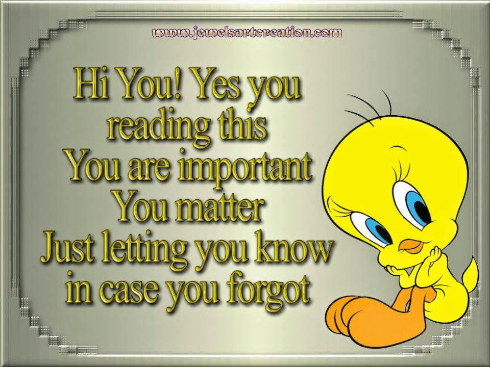 Inspirational | Tweety bird quotes, Bird quotes, Friends ...