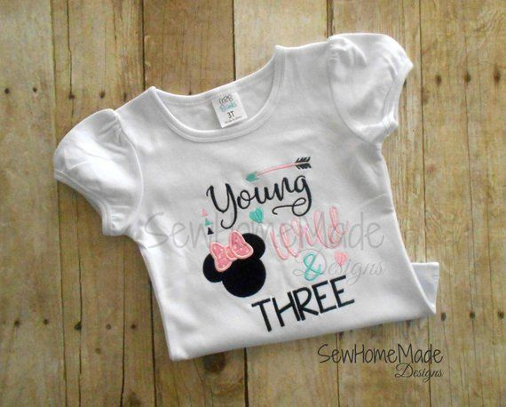242900ad0 Young Wild   Three Shirt - Minnie 3rd Birthday Shirt - 3rd Birthday ...