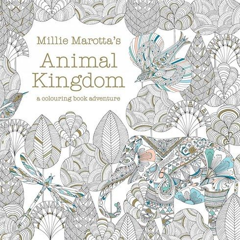 Animal Kingdom By Millie Marotta Colouring In BooksActivity