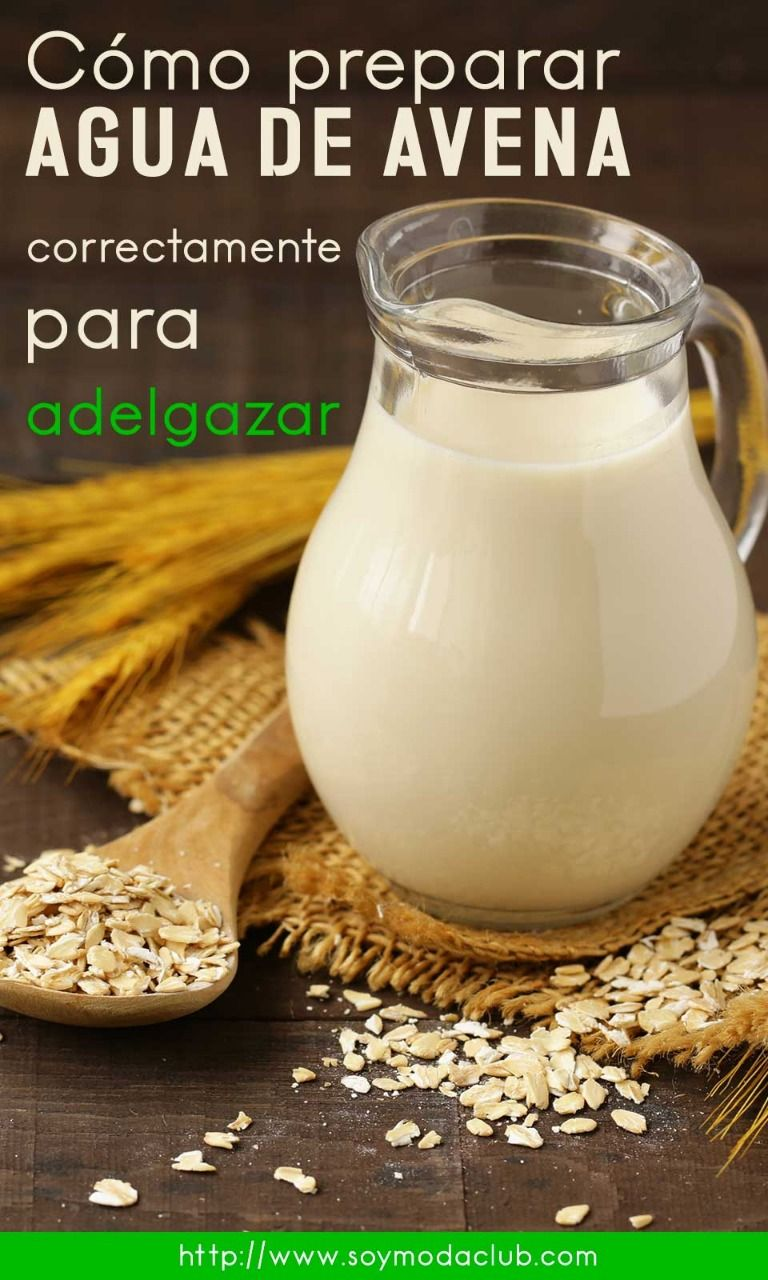 Como Preparar Agua De Avena Correctamente Para Adelgazar Healthy Juices Healthy Recipes Tea Recipes