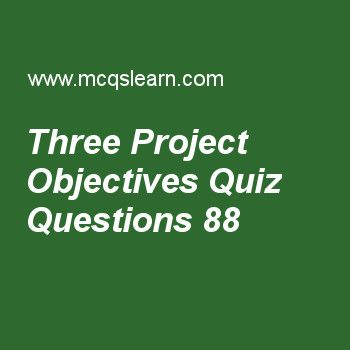 Learn quiz on three project objectives, advance project management