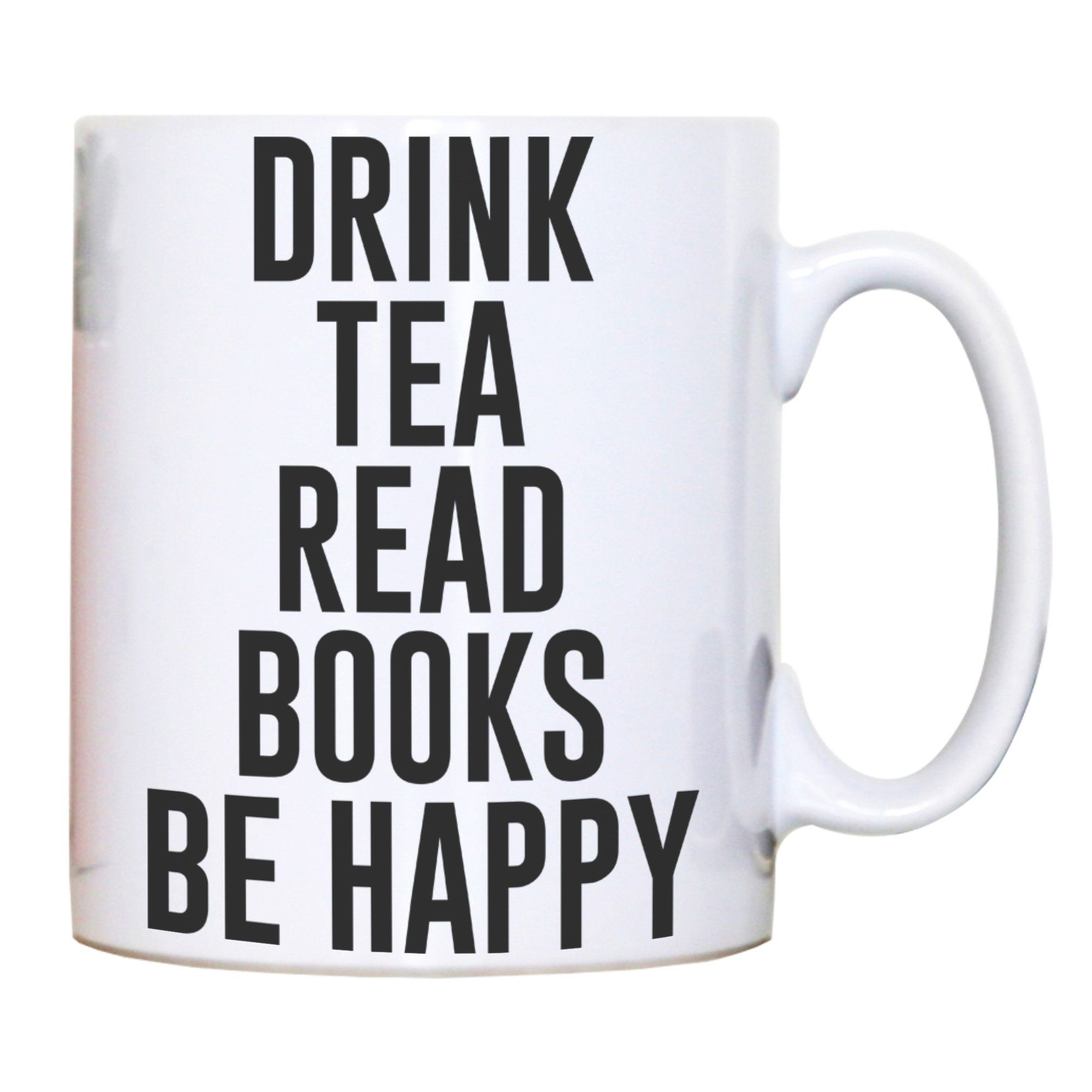 Drink tea read books be happy funny mug coffee tea cup in
