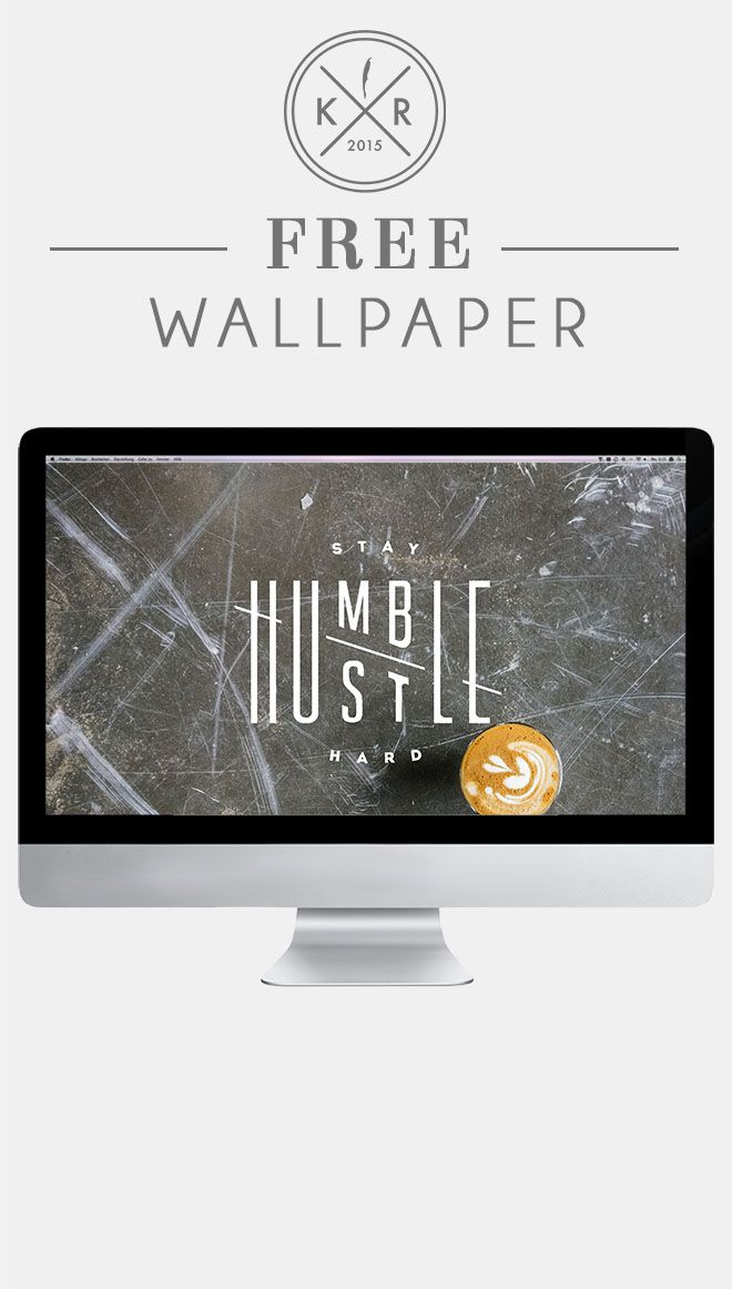 Stay humble hustle hard granite coffee background quote - Stay humble wallpaper ...