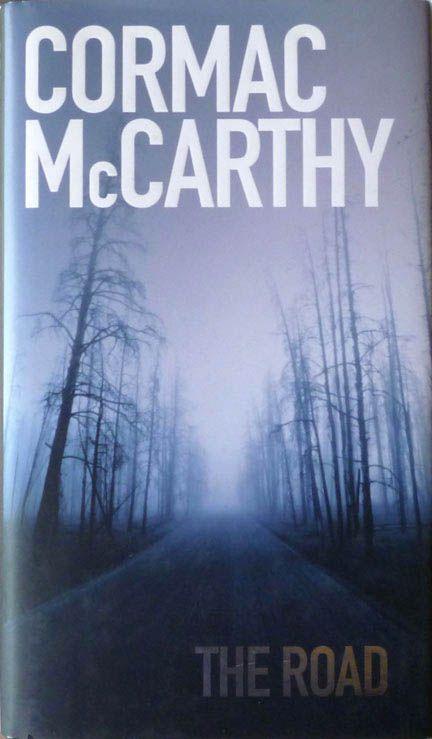 Cormac McCarthy - 'The Road' (2006)