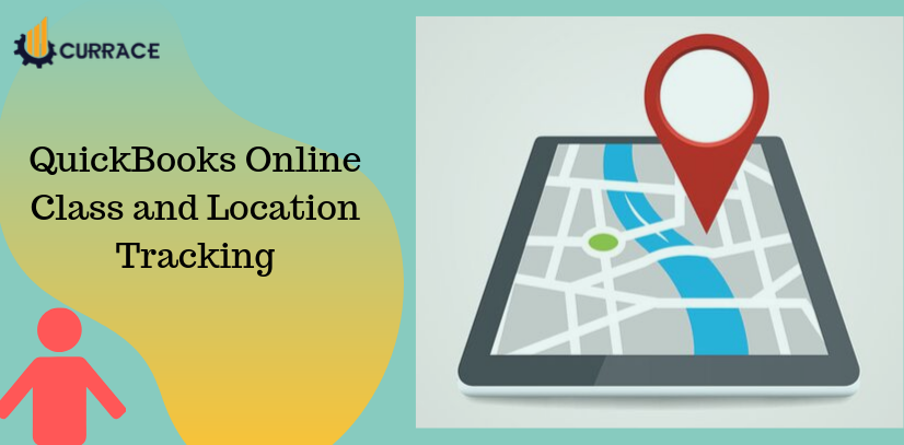Quickbooks Online Class And Location Tracking Currace In 2020 Quickbooks Online Quickbooks Online Classes