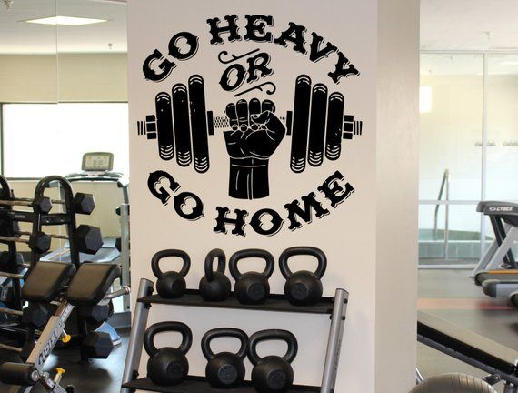 Go Heavy Or Go Home Wall Decal Gym Fitness Motivation Wall Etsy In 2020 Gym Wall Stickers Fitness Motivation Wall Wall Decals