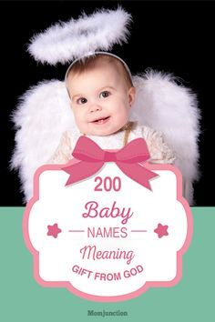 A beautiful name often also has a beautiful meaning and one such a beautiful name often also has a beautiful meaning and one such category of names is the gift of god momjunction brings you 200 baby names with that negle Images