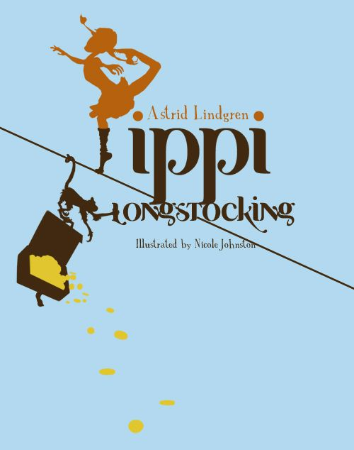 Pippi Longstocking, my daughters' absolute favorite