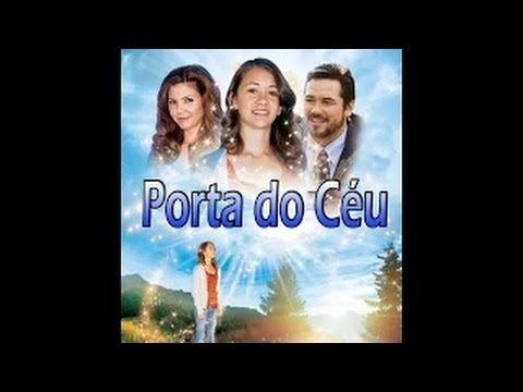 Filme Porta Do Ceu Dublado Religioso Com Imagens Filmes