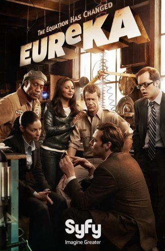 Eureka- best nerd show ever  So glad I discovered it, thank
