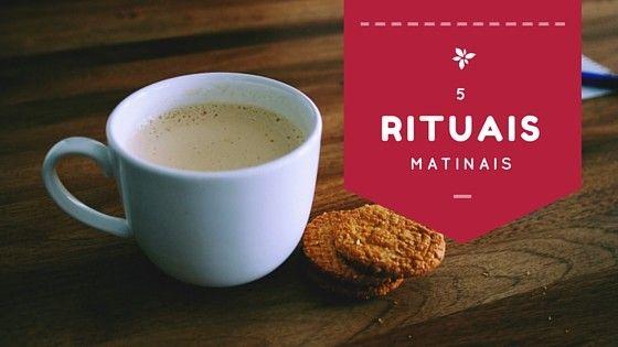 rituais matinais