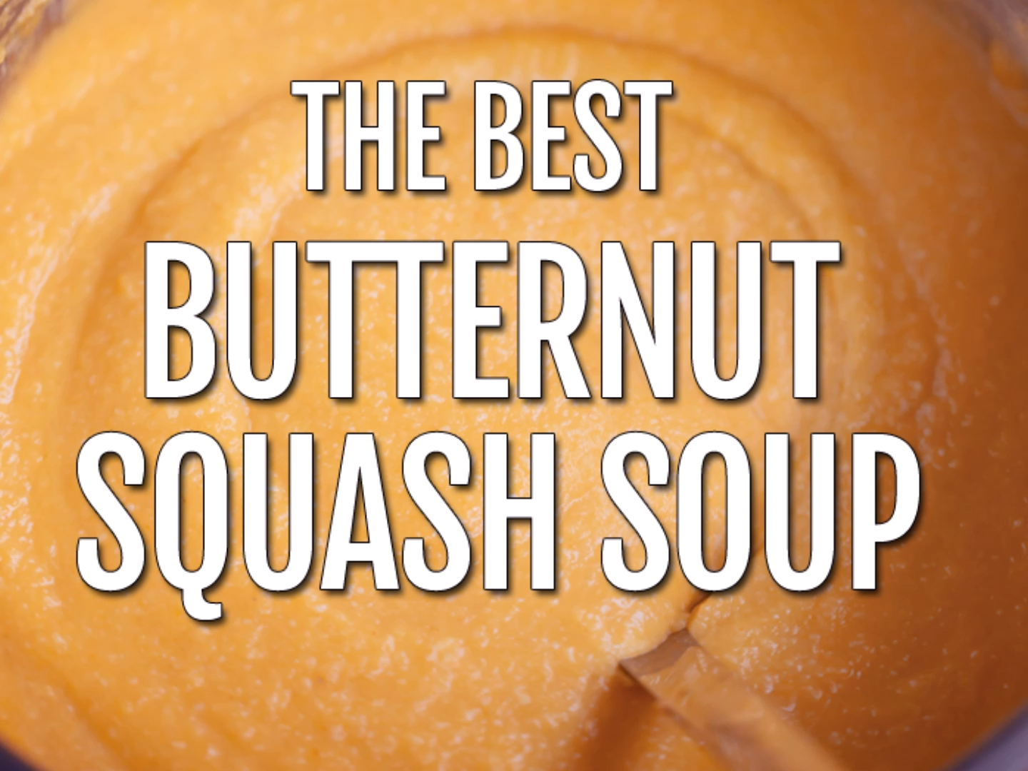 Butternut Squash Soup - The BEST Creamy Recipe!