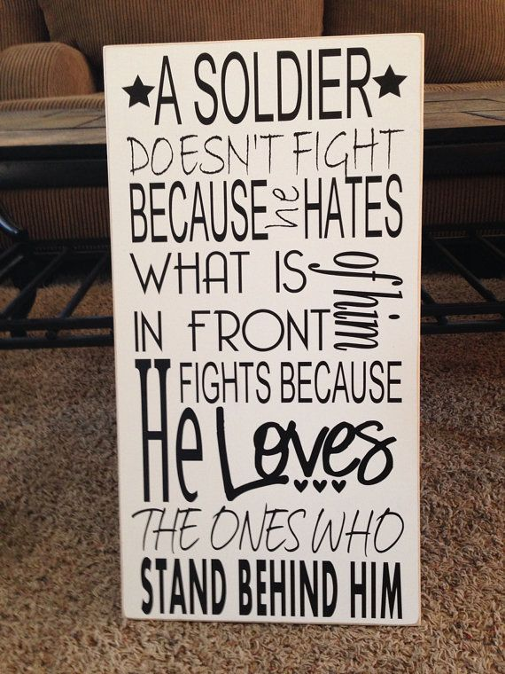A soldier doesn't fight because.. Military marine by
