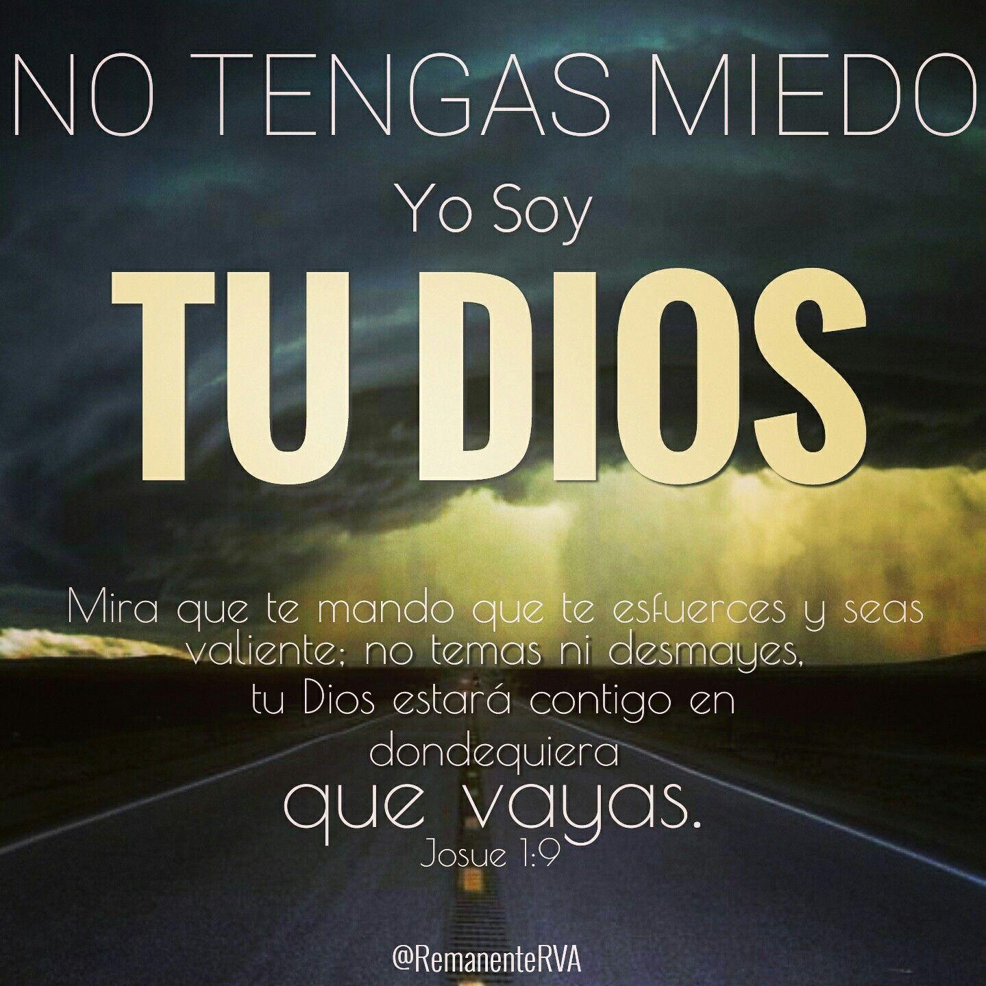 No Temas Ni Desmayes Porque Tu Dios Esta Contigo Frases