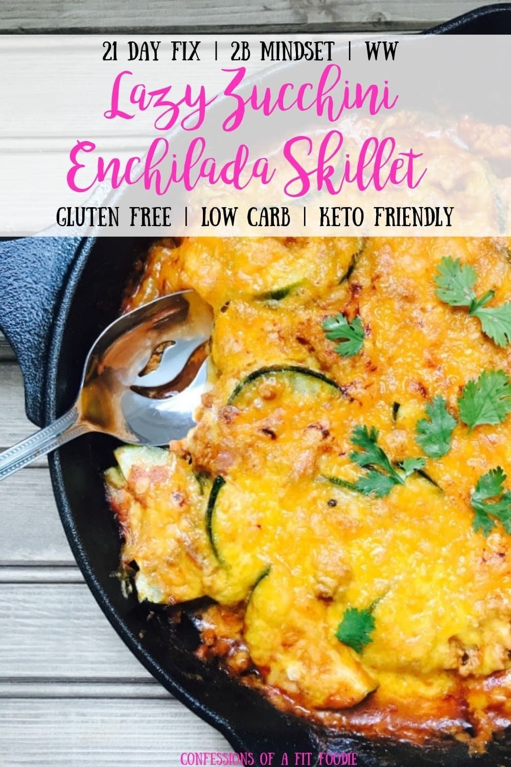 21 Day Fix Lazy Zucchini Enchilada Skillet  Confessions of a Fit Foodie