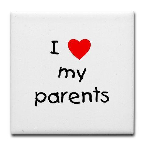I Love My Parents I Love My Parents Love You Mom Grandson Quotes