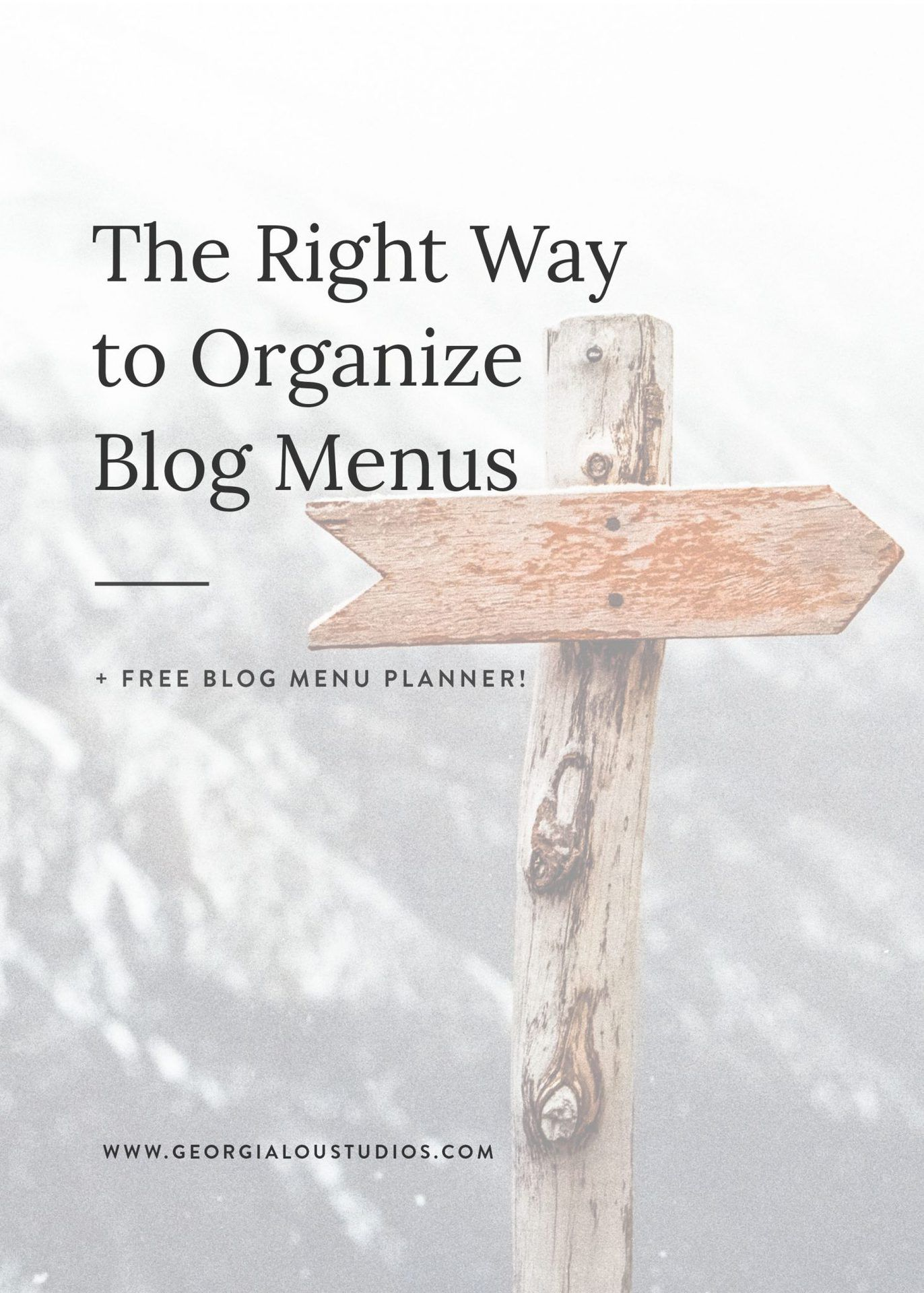 The Right Way To Organize Your Blog Menus