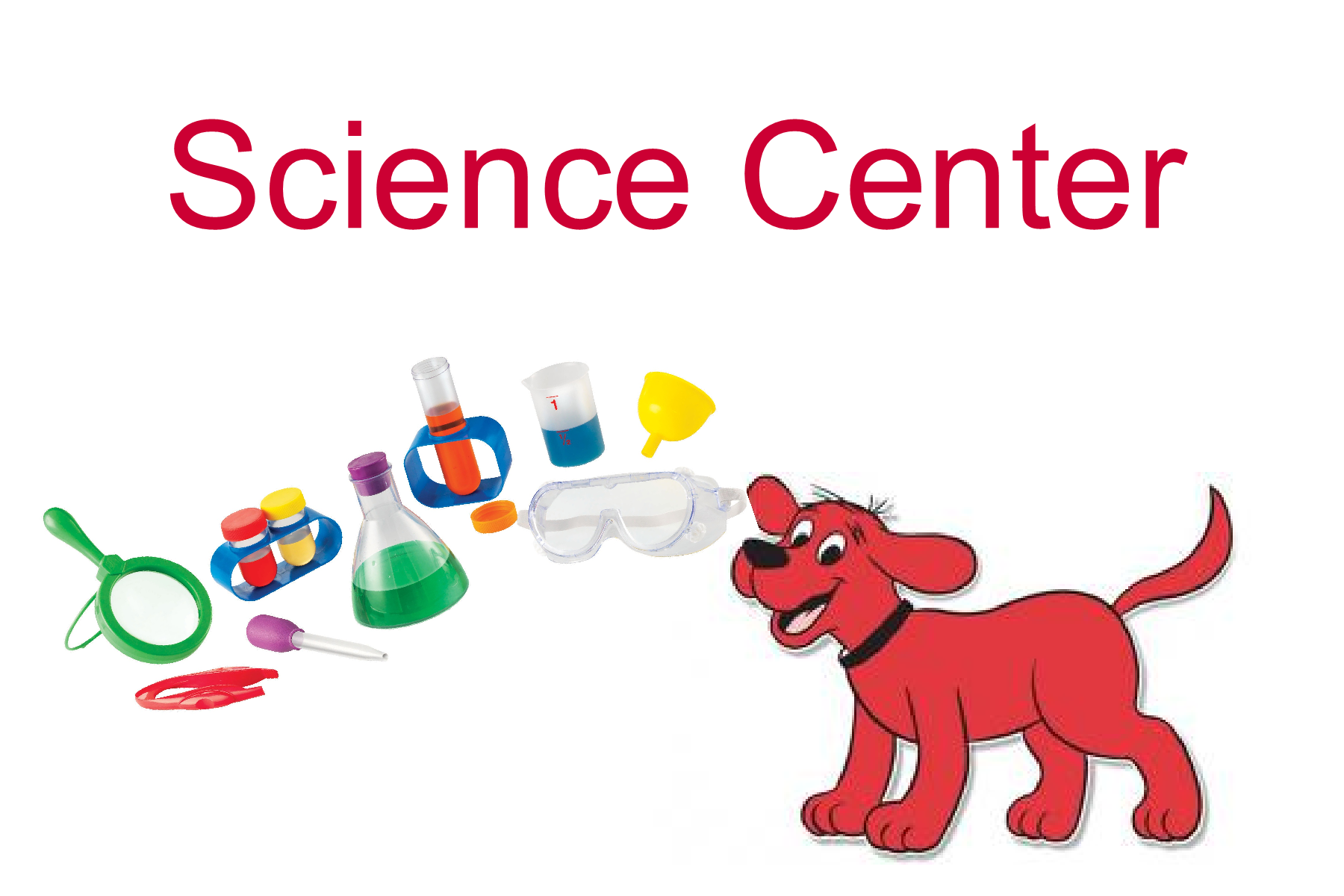 Science Center Sign I Am Using Clifford The Big Red Dog As
