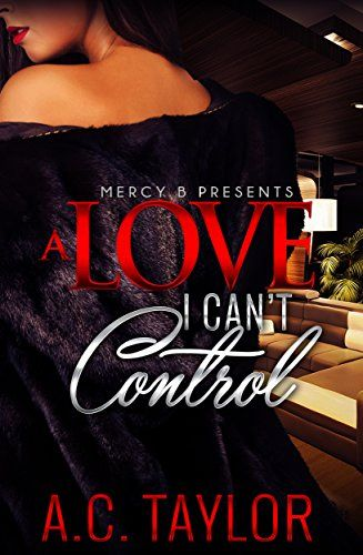 A Love I Can't Control by AC Taylor http://www.amazon.com/dp/B019BN81FM/ref=cm_sw_r_pi_dp_hpIBwb1B2TS5W