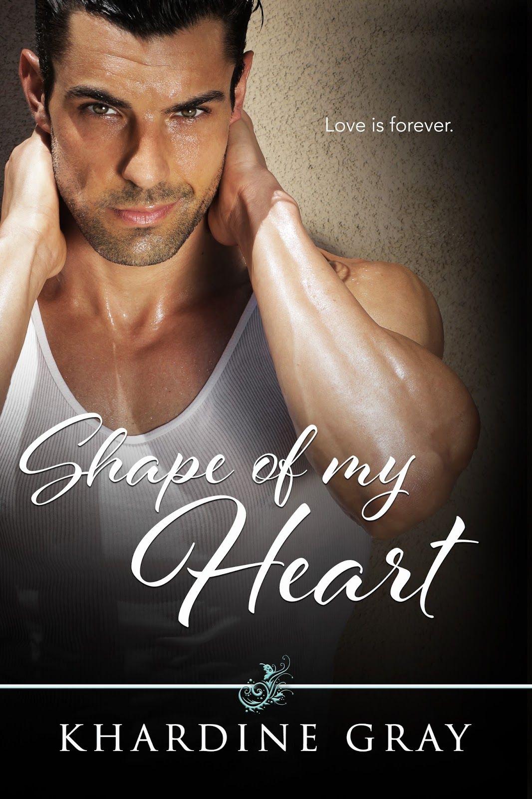Shape of My Heart by Khardine Gray ️ Book Blitz & eBook