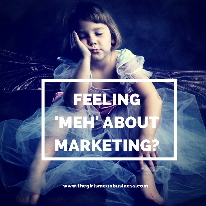 Feeling Meh About Marketing? 4 Fab Tips! :: The Girls