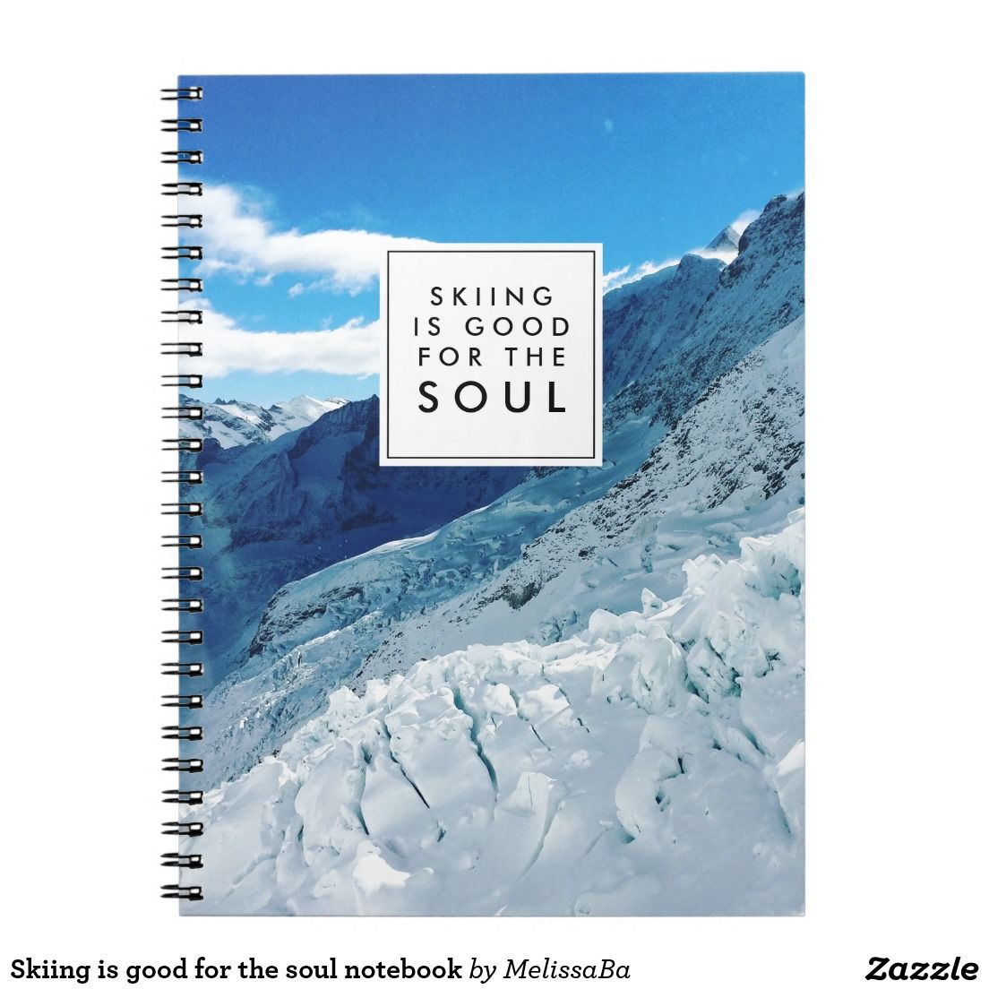 Skiing is good for the soul notebook