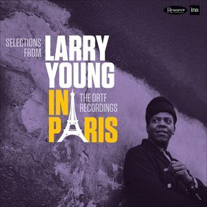 Larry Young Selections From Larry Young In Paris The Ortf Recordings Vinyl At Discogs Vinyl Record Album Record Store Vinyl Records