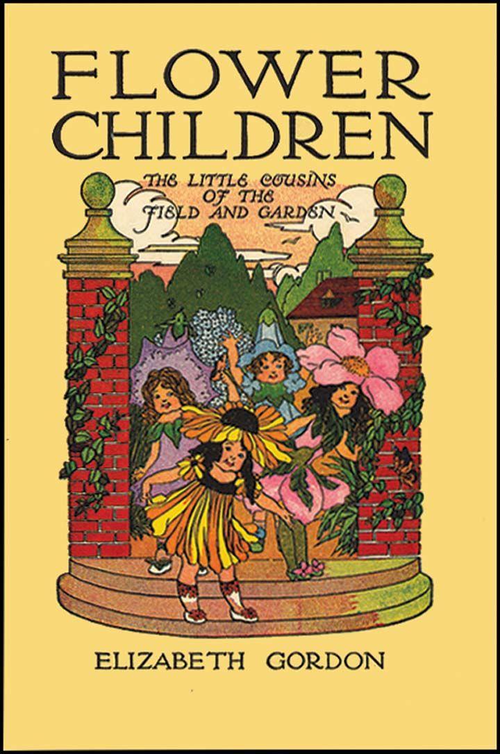 FLOWER CHILDREN (1910, 80th ed.) by Elizabeth Gordon