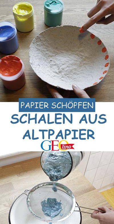 Papierschöpfen: Schalen aus Altpapier #paperprojects
