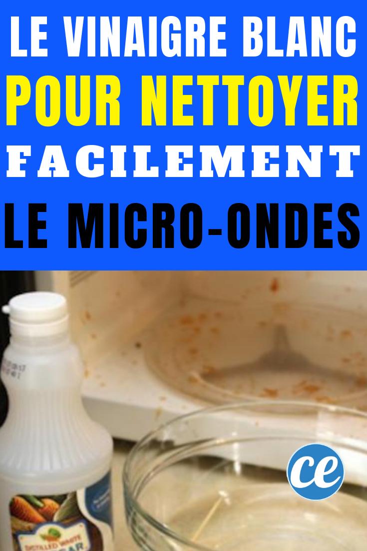 Comment Désodoriser Un Four Micro Ondes le vinaigre blanc pour nettoyer votre micro-ondes sans vous