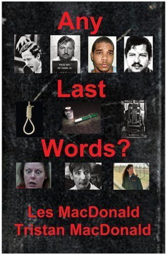 Any Last Words? by Les MacDonald