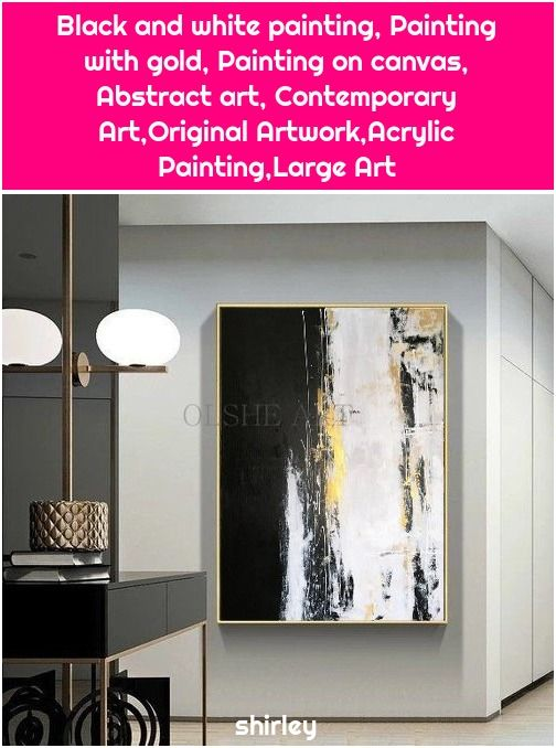 1. Black and white painting, Painting with gold, Painting on canvas, Abstract art, Contemporary Art,Original Artwork,Acrylic Painting,Large Art Black and  - #Abstract, #Art, #ArtOriginal, #ArtworkAcrylic, #Black, #Canvas, #Contemporary, #Gold, #Painting, #PaintingLarge, #White