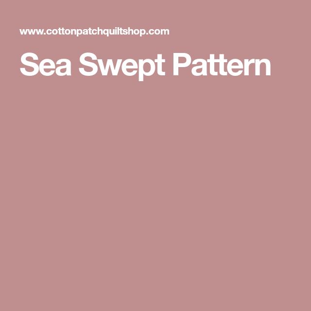 Pattern, Sweep, Sea