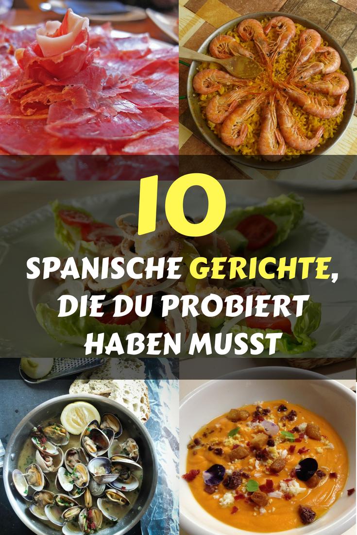 10 spanische Gerichte, die Du probiert haben musst   Pinterest ...