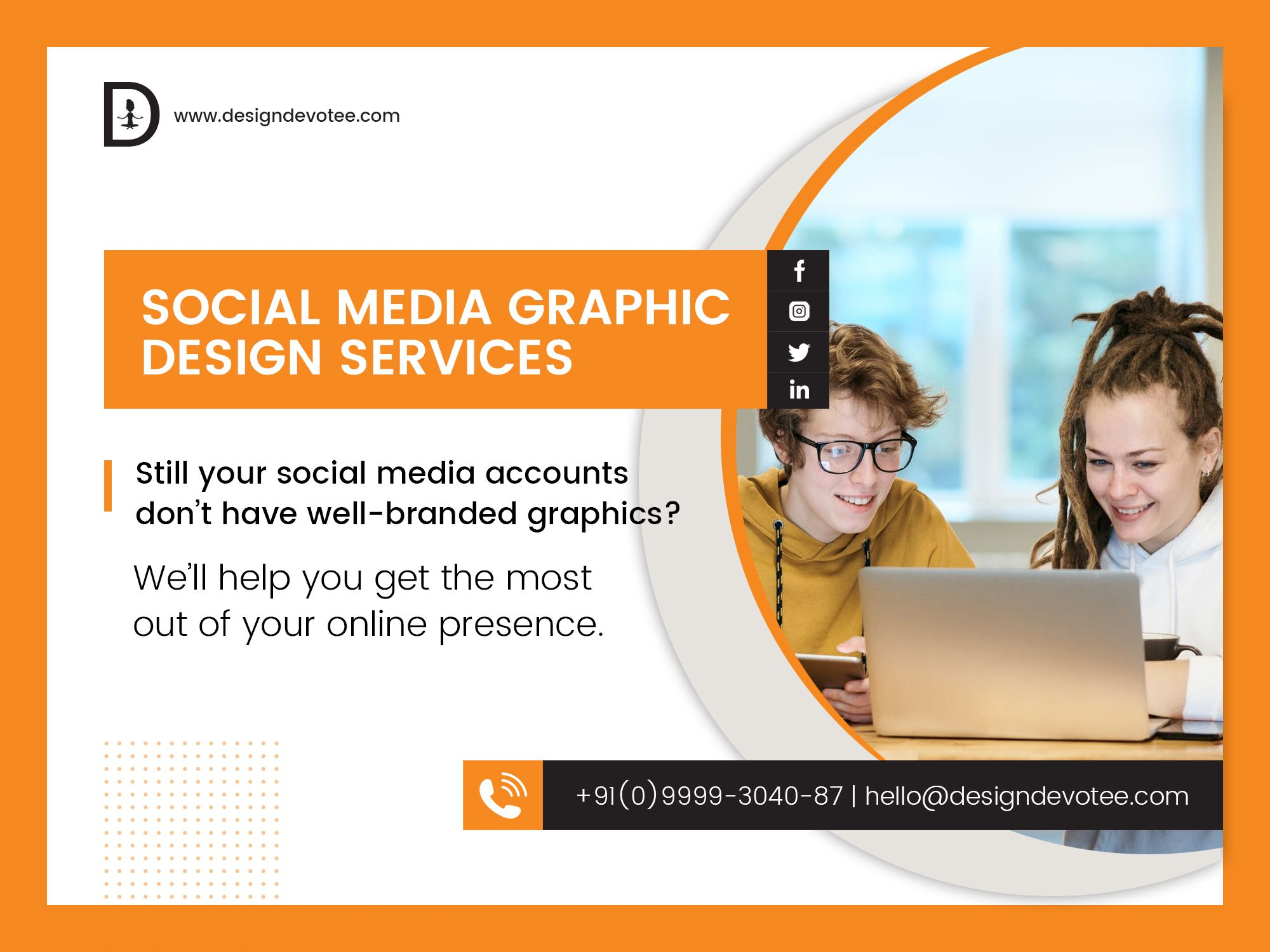 #DesignDevotee #CreativeAgency #GraphicDesign #WebDesign #WebDevelopment #AppDevelopment #DigitalMarketing #SocialMediaMarketing Social media is more popular than ever and we will help your business to get the most out of your online presence.